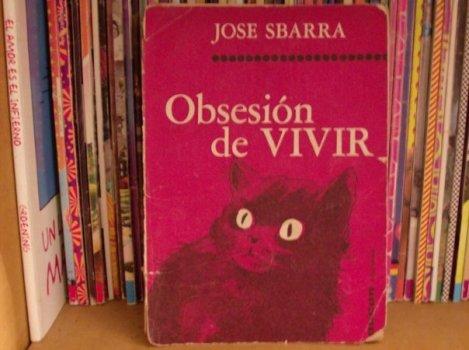 """""""Obsesión de vivir"""", poemario publicado por Sbarra en su propia editorial, LA RATA."""
