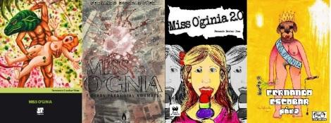 LAS CUATRO EDICIONES DE MISS O'GINIA... de izq a der: Ecuador (Doble Rostro), España (Editorial Foc), Argentina (Ay Caramba) y Chile (La Liga Ediciones).